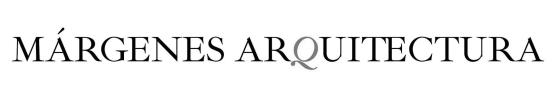 Revista Márgenes Arquitectura